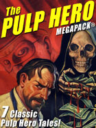 The Pulp Hero Megapack