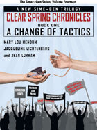 A Change of Tactics: A Sime~Gen Novel (Clear Spring Chronicles #1)