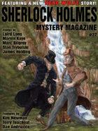 Sherlock Holmes Mystery Magazine #22