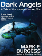 Dark Angels: A Tale of the Human-Knacker War