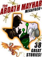 The Ardath Mayhar Megapack: 38 Fantastic Stories