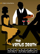 The Venus Death: A Ralph Lindsay Mystery