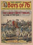 The Liberty Boys' Threat