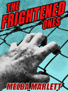 The Frightened Ones