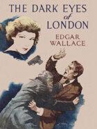 The Dark Eyes of London: An Inspector Holt Mystery