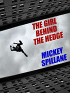 The Girl Behind the Hedge