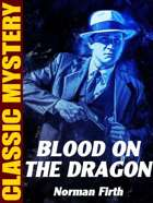 Blood on the Dragon