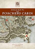 Single Map #02 - The Poachers Cabin