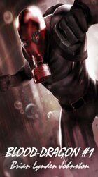 Blood-Dragon #1