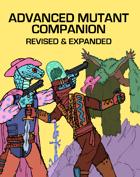 Advanced Mutant Companion: Revised (Mutant Future)