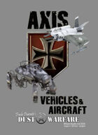 Dust Warfare Cards: Axis - Vehicles & Aircraft 1947