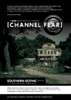 Channel Fear S01E01 Southern Gothic