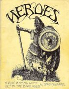 Heroes of the Dark Ages (Heritage Facsimile Edition)