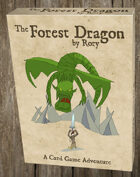 The Forest Dragon by Rory Card Game