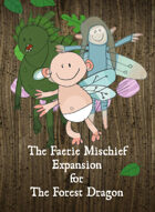 The Forest Dragon Faerie Mischief Expansion