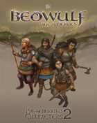 BEOWULF: Pregenerated Characters 2