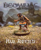 BEOWULF: Age of Heroes Ham Anfeald
