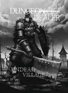 Undead Village - Dungeon Dealer