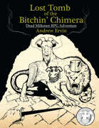 Lost Tomb of the Bitchin Chimera