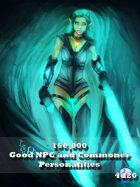160,000 Good NPC and Commoner Personalities