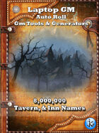 Laptop GM: Auto Roll - 8,000,000 Tavern & Inn Names  V1.01