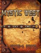 Mystic West