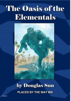 Oasis of the Elementals