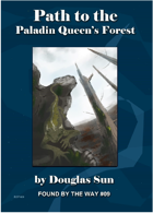 Path to the Paladin Queen's Forest