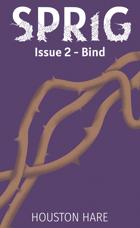 Sprig (Issue 2 - Bind)