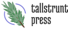 Tallstrunt Press LLC