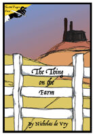 The Thing on the Farm
