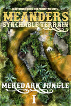 Meanders Map Pack: Meredark Jungle I