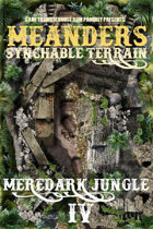 Meanders Map Pack: Meredark Jungle IV