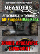 Meanders All-Purpose Map Pack - ZOMBIE-APOCALYPSE CITY EXPANSION