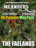 Meanders All-Purpose Map Pack - THE FAELANDS I