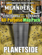 Meanders All-Purpose Map Pack - PLANETSIDE I