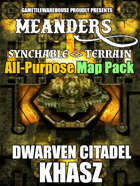 Meanders All-Purpose Map Pack - DWARVEN CITADEL: KHASZ