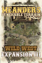 Meanders All-Purpose Map Pack - WILD WEST EXPANSION III