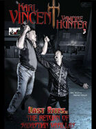 Karl Vincent: Vampire Hunter Last Rites: The Return of Sebastian Vasilis #3