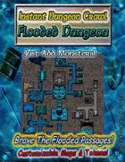 Instant Dungeon Crawl: Flooded Dungeon
