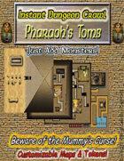 Instant Dungeon Crawl: Pharaoh's Tomb