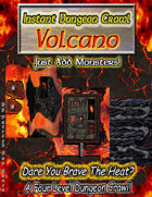 Instant Dungeon Crawl: Volcano