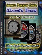 Instant Dungeon Crawl: Wizard's Tower