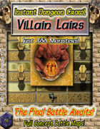 Instant Dungeon Crawl: Villain Lairs