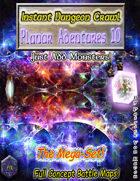 Instant Dungeon Crawl: Planar Adventures 10