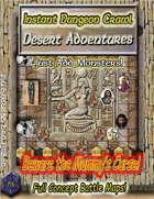Instant Dungeon Crawl: Desert Adventures