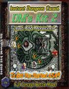 Instant Dungeon Crawl: DM's Kit 2