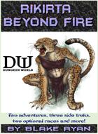 Beyond Fire