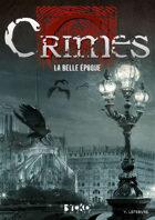 Crimes : La Belle Époque
