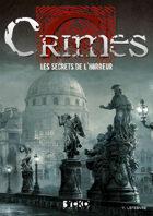 Crimes : Les Secrets de l'horreur